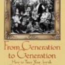 From Generation To Generation by Arthur Kurzweil (Book) 2004