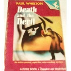 Death and the Devil by Paul Whelton (Book) 1944