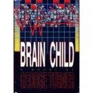 Brain Child / George Turner (Book) 1991