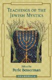 Teachings Of the Jewish Mystics ed by Perle Besserman (Book) 1994
