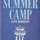 Summer Camp by Anne Herbert (Book) 1963