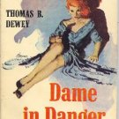 Dame In Danger by Thomas R Dewey (Book) 1958