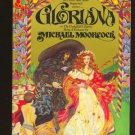 Gloriana by Michael Moorcock  (Book) 1979