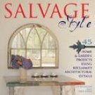 Salvage Style by Joe Rhatigan (Book) 2001