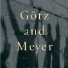 Gotz and Meyer by David Albahari (Book) 1998