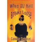 When All Hell Breaks Loose by Camika Spencer (Book) 1999 Signed