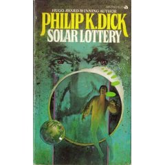 Solar Lottery by Philip K Dick (Book) 1972