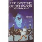 The Barons Of Behavior by Tom Purdom (Book) 1972