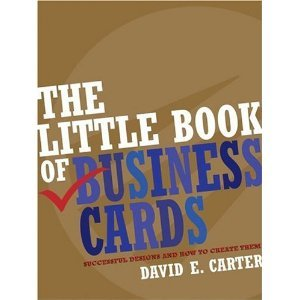 The Little Book Of Business Cards by David Carter (Book) 2005