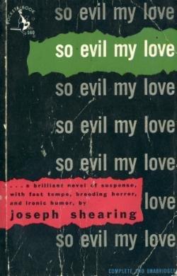 So Evil My Love by Joseph Shearing (Book) 1948