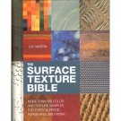 The Surface Texture Bible by Cat Martin (Book) 2005