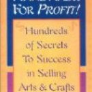 Handmade For Profit! by Barbara Brabec (Book) 2002