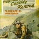 Hopalong Cassidy Returns by Clarence Mulford (Book) 1946
