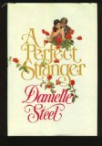 A Perfect Stranger by Danielle Steele (Book) 1982
