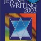 Best Jewish Writing 2003 ed Arthur Kurzweil (Book) 2003