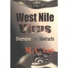 West Nile Virus by M C Lee (Book) 2003