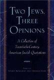 Two Jews, Three Opinions ed Sandee Brawarsky (Book) 1998