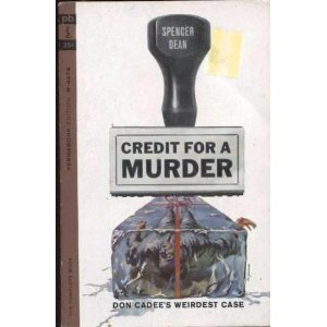 Credit For a Murder bySpencer dean (Book) 1962
