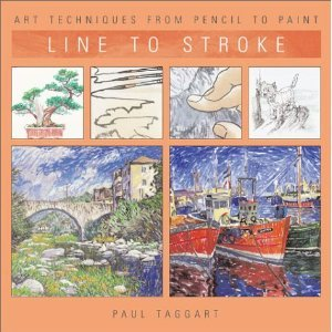 Line To Stroke by Paul Taggart (Book) 2002