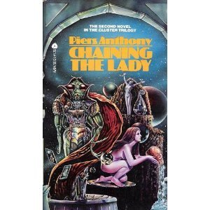 Chaining the Lady by Piers Anthont (Book) 1987