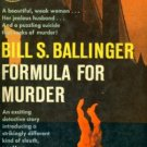 Formula For Murder by Bill Ballinger (Book) 1958