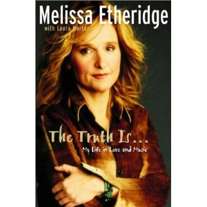 The Truth Is by Melissa Etheridge (Book) 2001