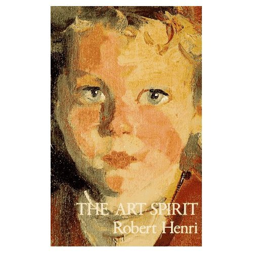 The Art Spirit by Robert Henri (Book) 1923