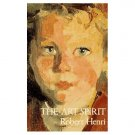 The Art Spirit by Robert Henri (Book) 1923