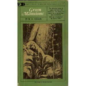 Green Mansions by W H Hudson (Book) 1965