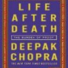 Life After Death by Deepak Chopra (Book) 2007