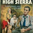 High Sierra by W R Burnett (Book) 1950