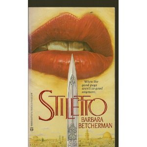 Stiletto by Barbara Betchermn (Book) 1989