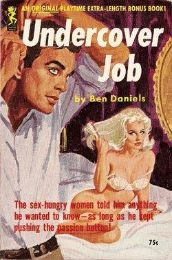 Undercover Job by Ben Daniels (Book) 1963