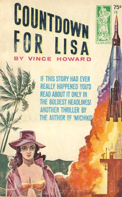 Countdown For Lisa by Vince Howard (Book) 1963