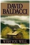 Wish You Well by David Baldacci (Book) 2000