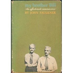 My Brother Bill by John Faulkner (Book) 1963