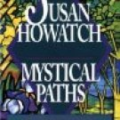 Mystical Paths by Susan Howatch (Book) 1992