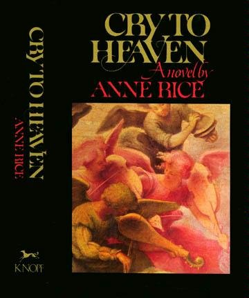 Cry To Heaven by Anne Rice (Book) 1982