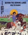 Beyond the Burning Land by John Christopher (Book) 1971