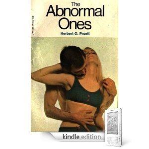 The Abnormal Ones by Herbert Pruett (Book) 1964