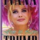 Free To Love by Ivana Trump (Book) 1993 Signed