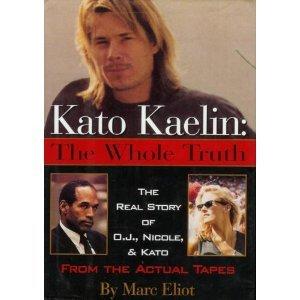 Kato Kaelin by Marc Eliot (Book) 1995