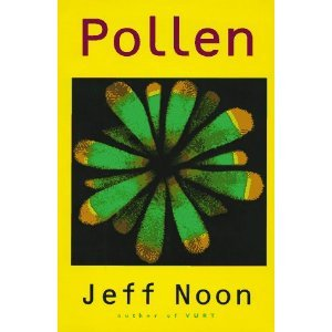 Pollen by Jeff Noon (Book) 1995 Signed