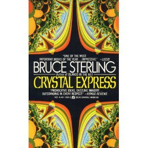 The Crystal Express by Bruce Sterling (Book) 1990