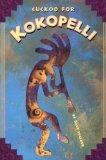 Cuckoo For KokoPelli by Davve Walker (Book) 1999