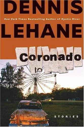Coronado by Dennis Lehane (Book) 2006