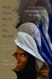 With Their Backs To the World by Asne Seierstad (Book)  2004