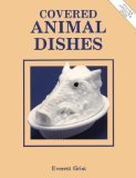 Covered Animal Dishes by Everett Grist (Book) 1997