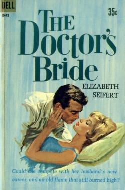 The Doctor's Bride by Elizabeth Seifert (Book) 1961