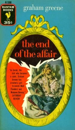 The End Of the Affair by Graham Greene (Book) 1955